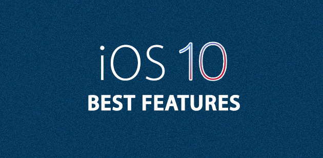 best-features-of-ios-10