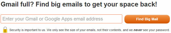 Find Big Emails - Enter your Gmail or Google Apps email.