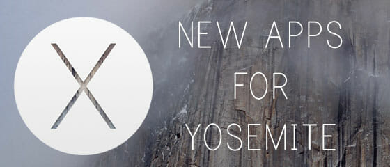 New apps for Yosemite