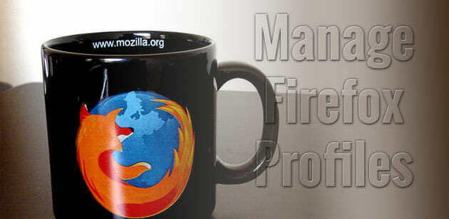 How to Create Multiple Firefox Profiles for better Privacy