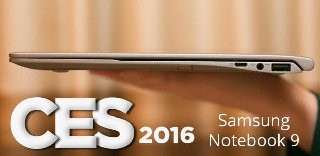Samsung Launches Notebook 9 at CES 2016