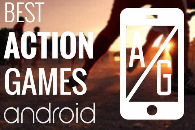 Top 5 Action Games for Android of 2014