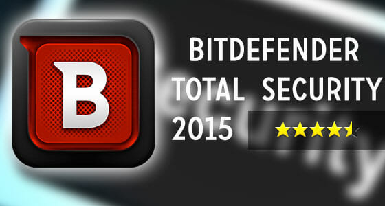 Bidefender Total Security 2015 Review