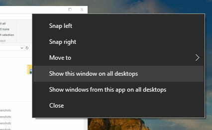 How to Show One App Windows in All Desktops in Windows 10
