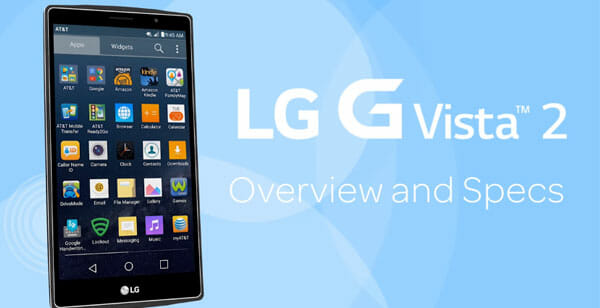 LG G Vista 2: Full Phone Specifications, Price and Availability