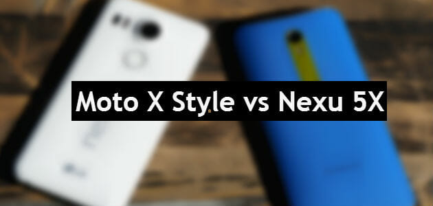 Nexus-5X-vs-Moto-X-Style-featured