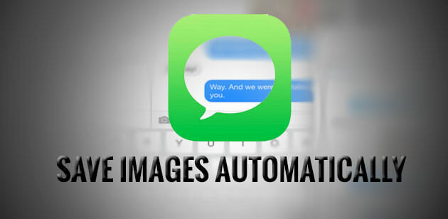 How to Save Images automatically from iMessage