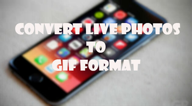 live-photos-to-gif-featured